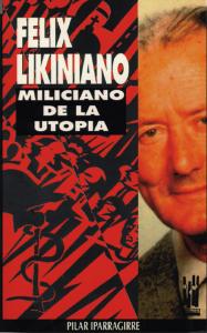 Felix likiniano, miliciano